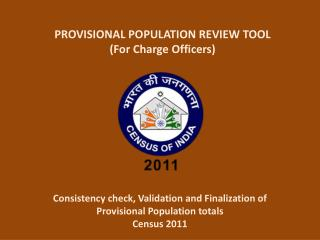 PROVISIONAL POPULATION REVIEW TOOL (For Charge Officers)