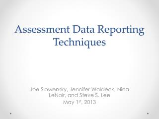 Assessment Data Reporting Techniques