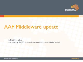 AAF Middleware update