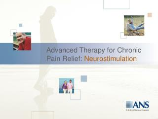 Advanced Therapy for Chronic Pain Relief:  Neurostimulation