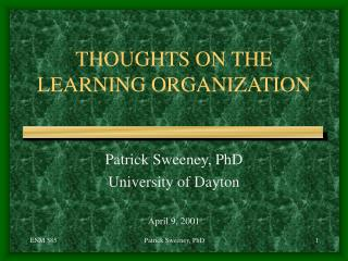THOUGHTS ON THE LEARNING ORGANIZATION