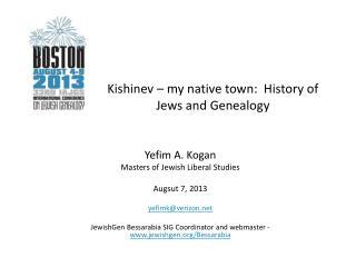 Kishinev – my native town:  History of Jews and Genealogy
