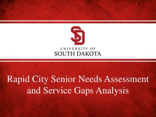 Rapid City Senior Needs Assessment and Service Gaps Analysis