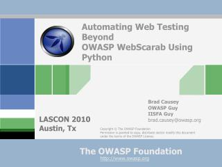 Automating Web Testing Beyond OWASP WebScarab Using Python
