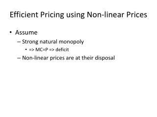 Efficient Pricing using Non-linear Prices