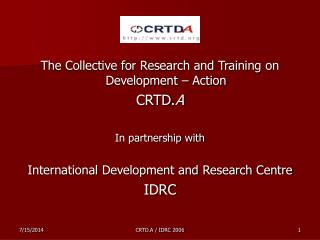 The Collective for Research and Training on Development – Action CRTD. A In partnership with International Development