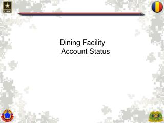 Dining Facility Account Status