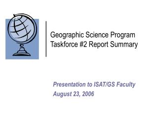 Geographic Science Program Taskforce #2 Report Summary
