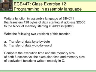 ECE447: Class Exercise 12  Programming in assembly language