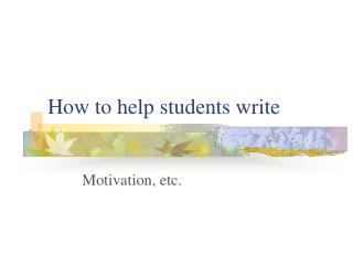 How to help students write