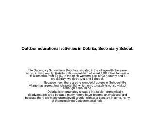 Outdoor educational activities in Dobrita, Secondary School.