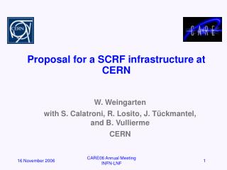 Proposal for a SCRF infrastructure at CERN