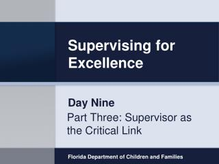 Supervising for Excellence
