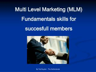 Multi Level Marketing (MLM) Fundamentals skills for  succesfull members