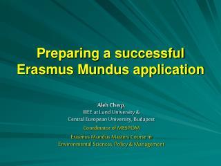 Preparing a successful Erasmus Mundus application