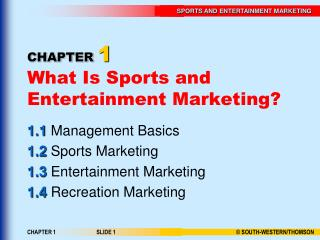 CHAPTER 1 What Is Sports and Entertainment Marketing?