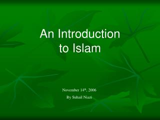 An Introduction to Islam November 14th