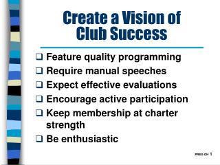 Create a Vision of Club Success