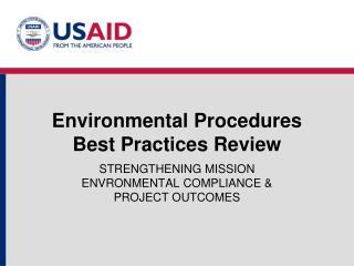 Environmental Procedures  Best Practices Review