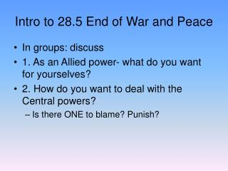 Intro to 28.5 End of War and Peace