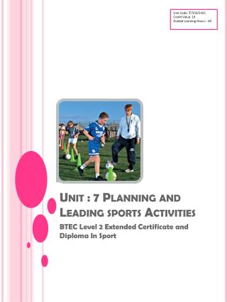 Unit : 7 Planning and Leading sports Activities
