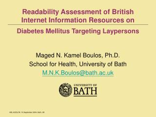 Readability Assessment of British Internet Information Resources on Diabetes Mellitus Targeting Laypersons