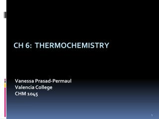 CH 6:   Thermochemistry