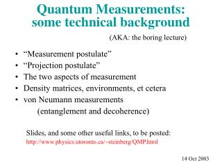Quantum Measurements: some technical background