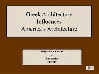 Greek Architecture  Influences  America�s Architecture