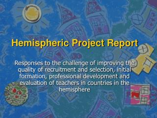 Hemispheric Project Report