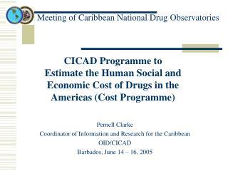Meeting of Caribbean National Drug Observatories