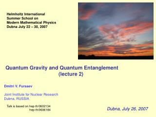 Quantum Gravity and Quantum Entanglement                                      (lecture 2)