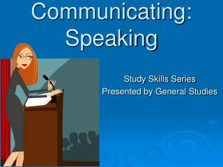 Communicating: Speaking