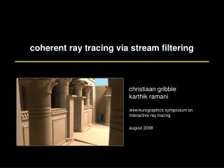 coherent ray tracing via stream filtering