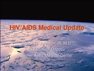 HIV/AIDS Medical Update