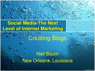 Social Media-The Next Level of Internet Marketing