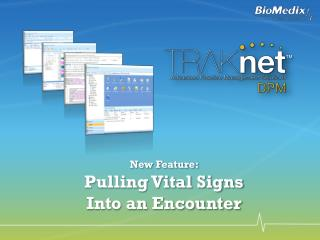 New Feature:  Pulling Vital Signs  Into an Encounter