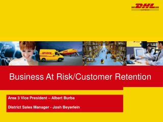 Business At Risk/Customer Retention