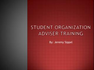 Student Organization Adviser Training