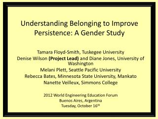 Understanding Belonging to Improve Persistence: A Gende r Study