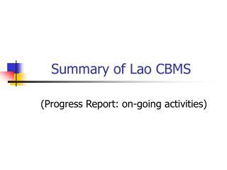 Summary of Lao CBMS