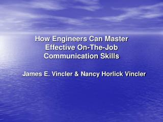 How Engineers Can Master Effective On-The-Job Communication Skills