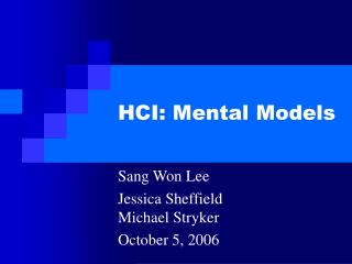 HCI: Mental Models