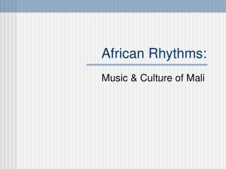 African Rhythms: