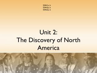 Unit 2: The Discovery of North America