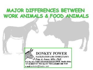 MAJOR DIFFERENCES BETWEEN  WORK ANIMALS & FOOD ANIMALS