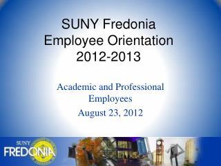 SUNY Fredonia Employee Orientation 2012-2013