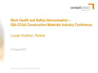 Work Health and Safety Harmonisation –  IQA-CCAA Construction Materials Industry Conference
