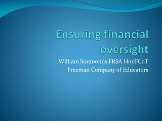 Ensuring financial oversight