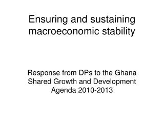 Ensuring and sustaining macroeconomic stability